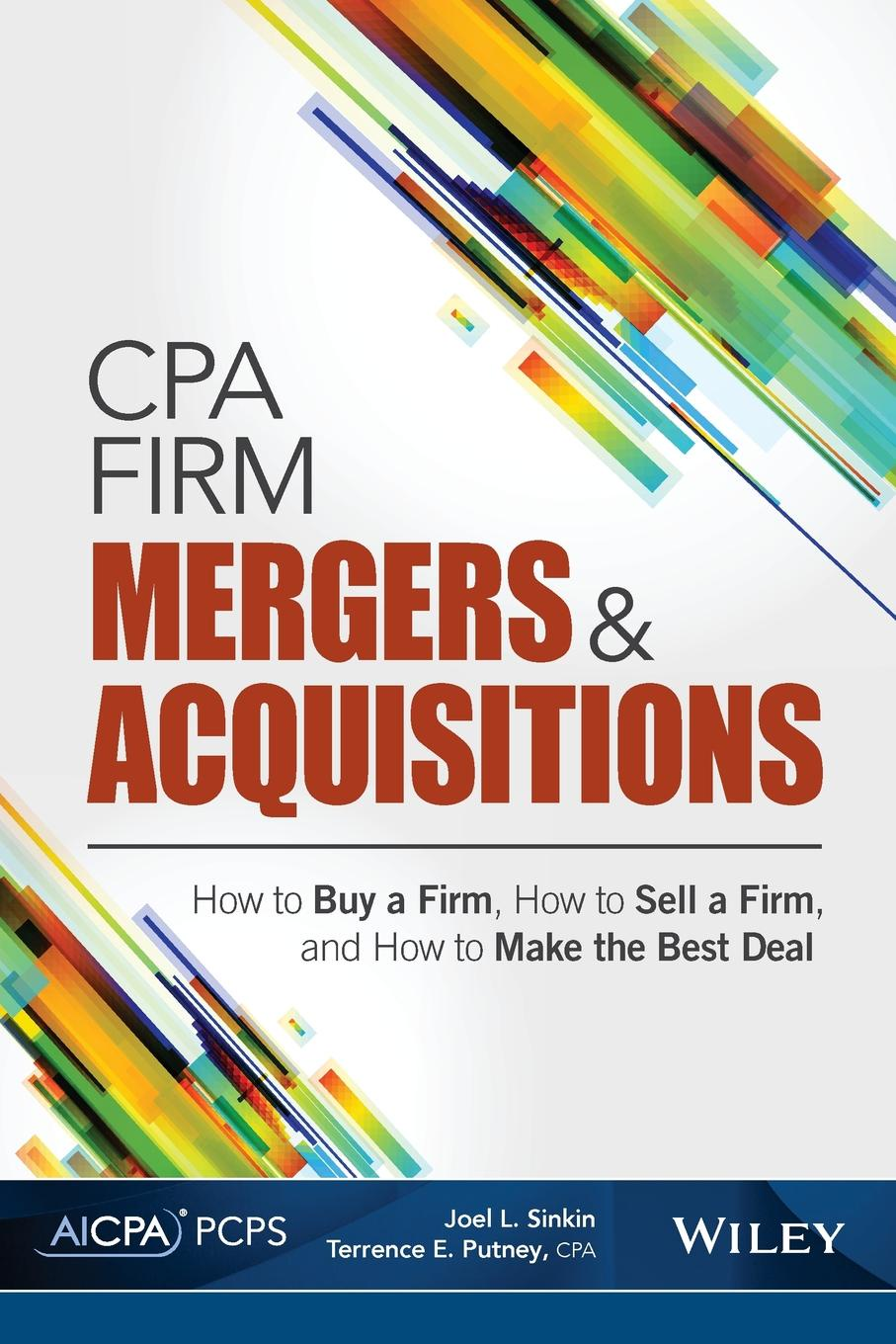 Joel L. Sinkin CPA Firm Mergers and Acquisitions. How to Buy a Firm, How to Sell a Firm, and How to Make the Best Deal топ curvy firm foundation