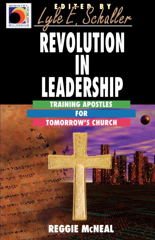 Revolution in Leadership. Training Apostles for Tomorrow's Church church s шарф