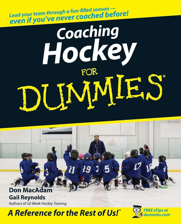 Reynolds Coaching Hockey For Dummies greg bach coaching basketball for dummies