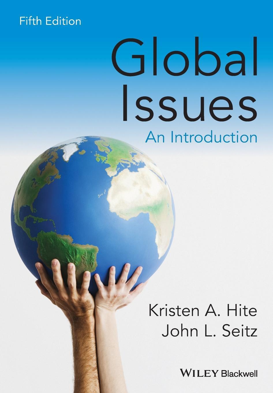 Hite Global Issues, 5e frances harris global environmental issues