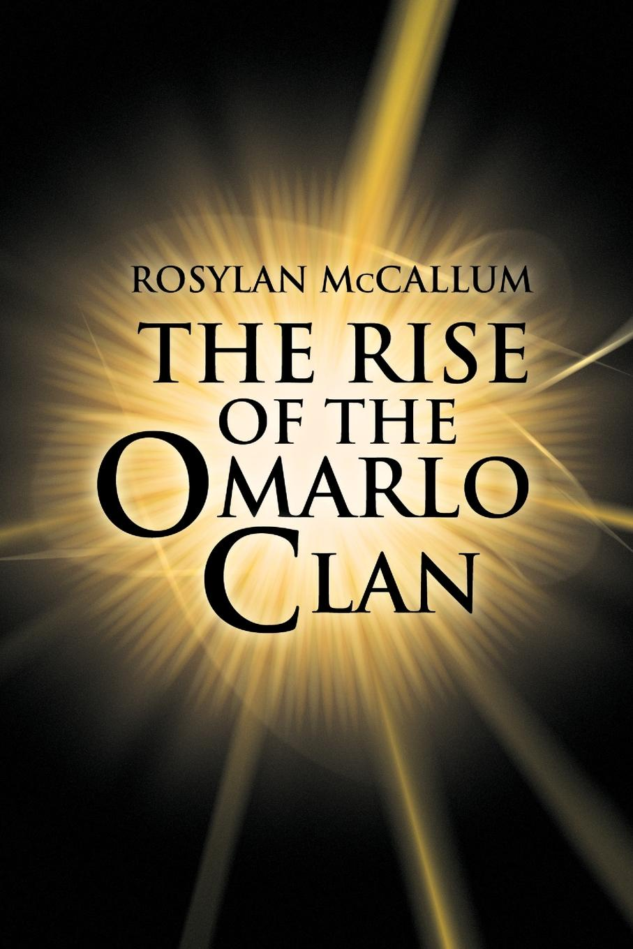 Rosylan McCallum The Rise of the Omarlo Clan the clan of the cave bear