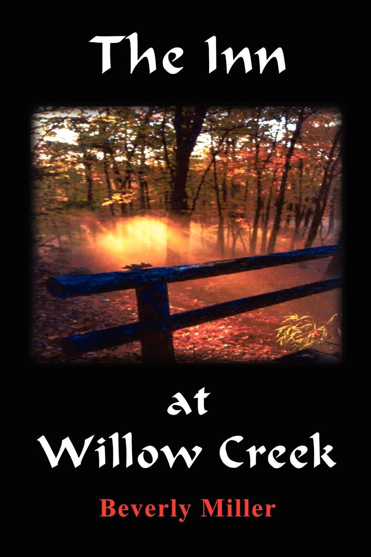 Beverly Miller The Inn at Willow Creek revenge at hatchet creek