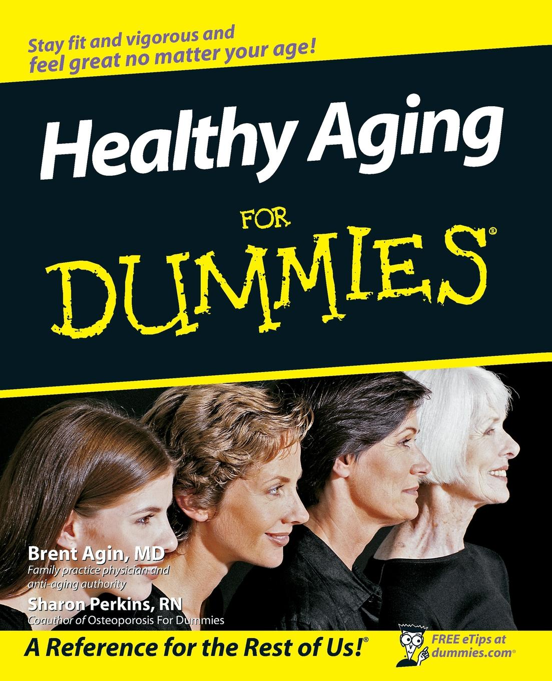 Agin Healthy Aging For Dummies
