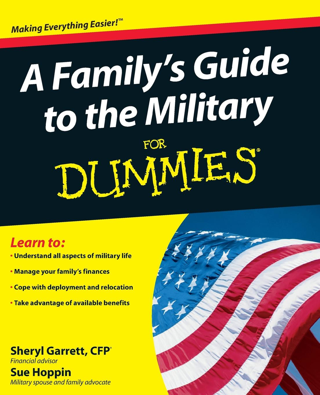 Sheryl Garrett, Sue Hoppin A Family's Guide to the Military for Dummies scott hatch a act for dummies