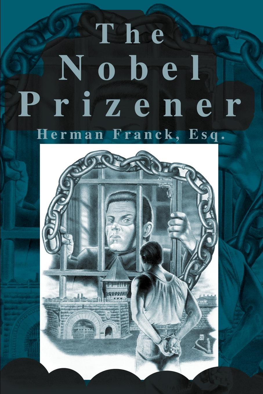 Herman A. Franck The Nobel Prizener цена