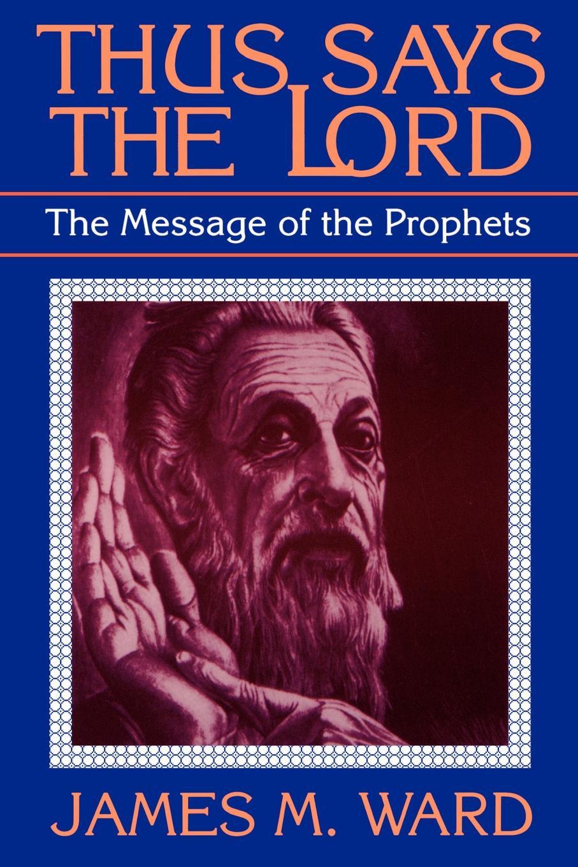 цены на James M. Ward Thus Says the Lord. The Message of the Prophets  в интернет-магазинах