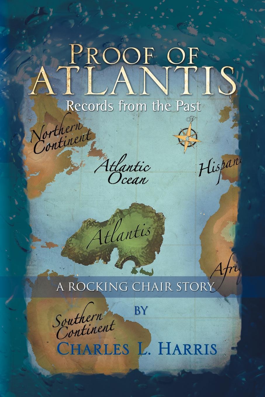Charles L. Harris Proof of Atlantis lori harris l someone safe