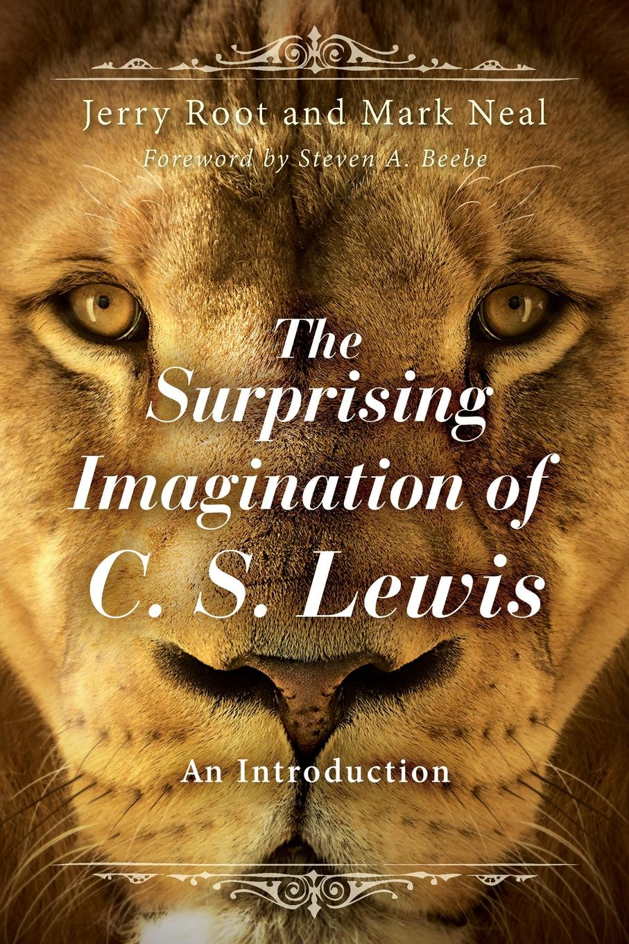 цена на Jerry Root, Mark E Neal Surprising Imagination of C. S. Lewis. An Introduction