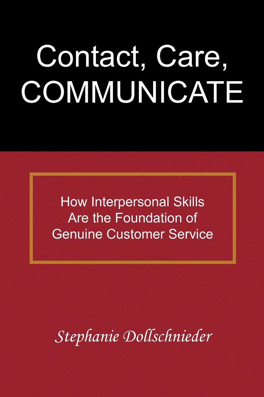 Stephanie Dollschnieder Contact, Care, Communicate communicate 1 listening