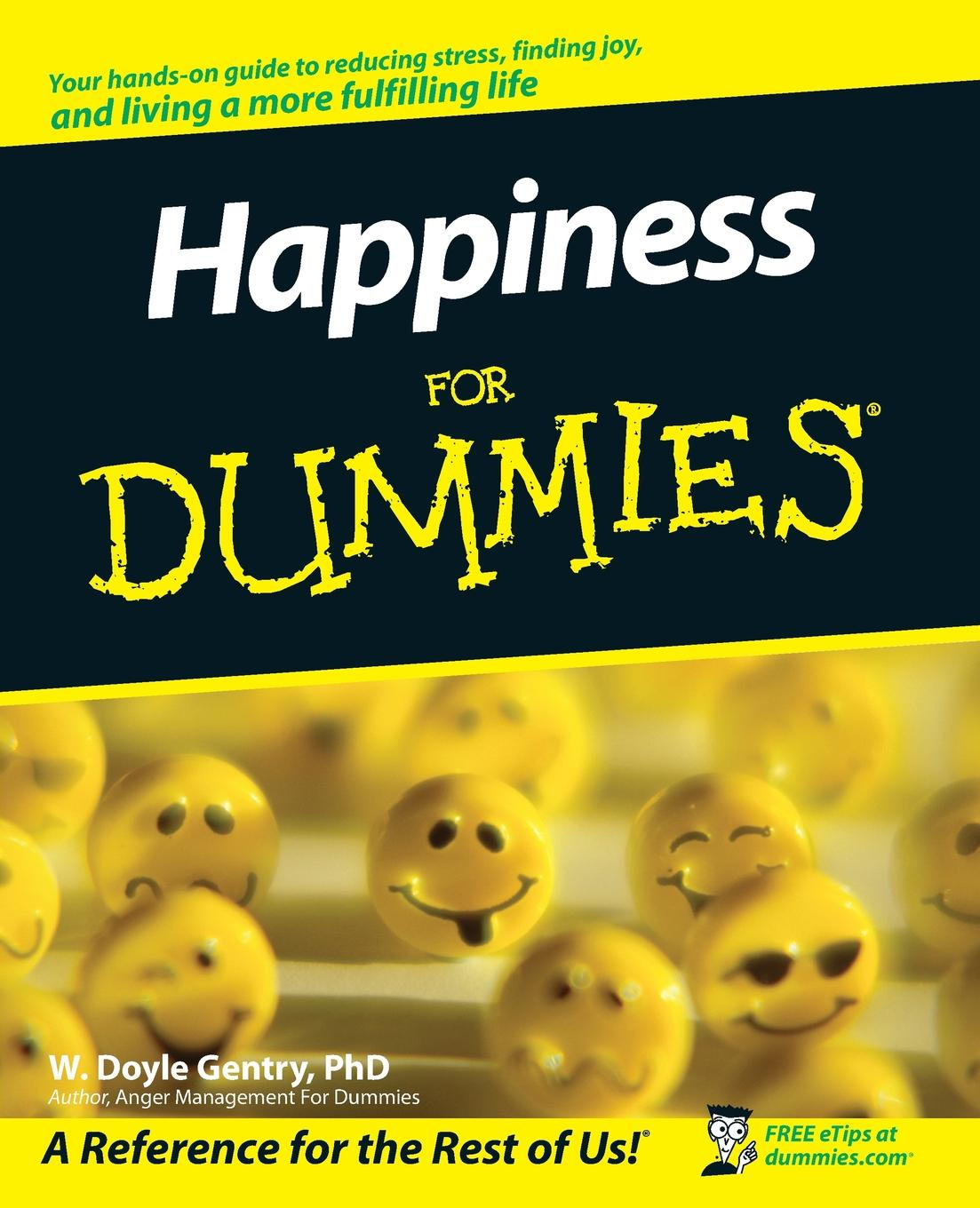 W. Doyle Gentry Happiness for Dummies