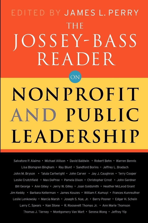 Jossey-Bass Publishers, Lastjossey-Bass Publishers The Jossey-Bass Reader on Nonprofit and Public Leadership susan raymond u nonprofit finance for hard times leadership strategies when economies falter