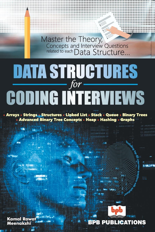 Kamal Rawat Data structure for coding interviews khaldoun agha al network coding