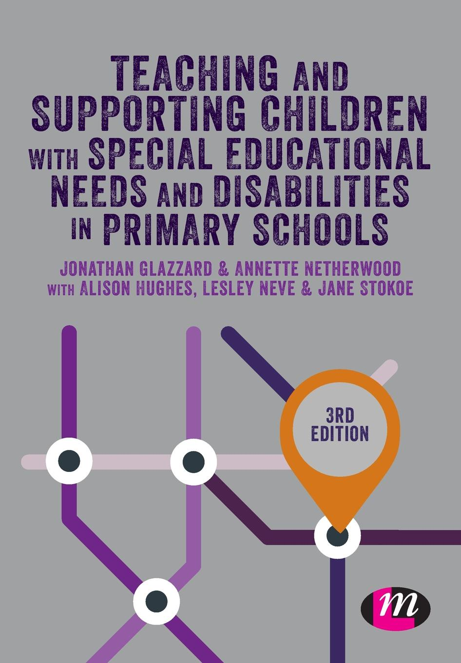 Jonathan Glazzard Teaching and Supporting Children with Special Educational Needs and Disabilities in Primary Schools mathematics and special educational needs