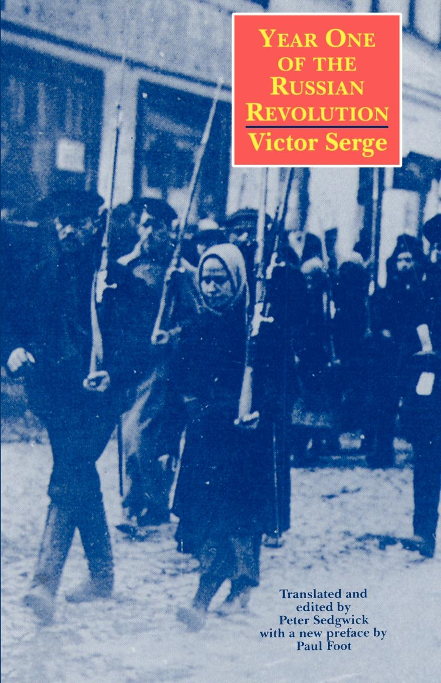 Victor Serge, Victor Serge1 Year One of the Russian Revolution стоимость