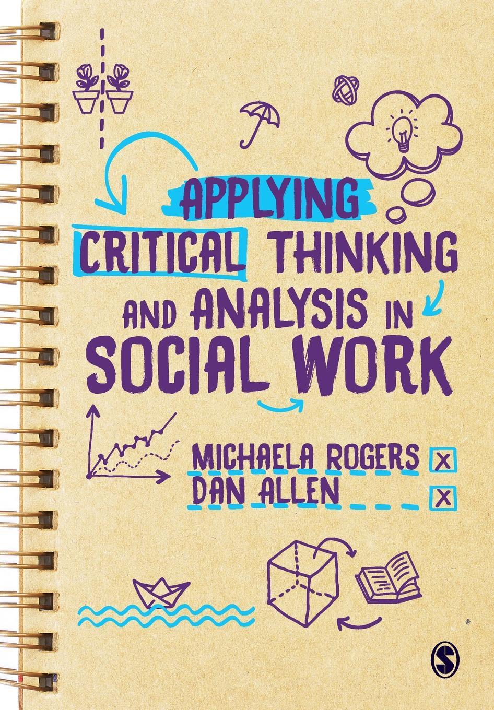 купить Michaela Rogers Applying Critical Thinking and Analysis in Social Work по цене 4502 рублей