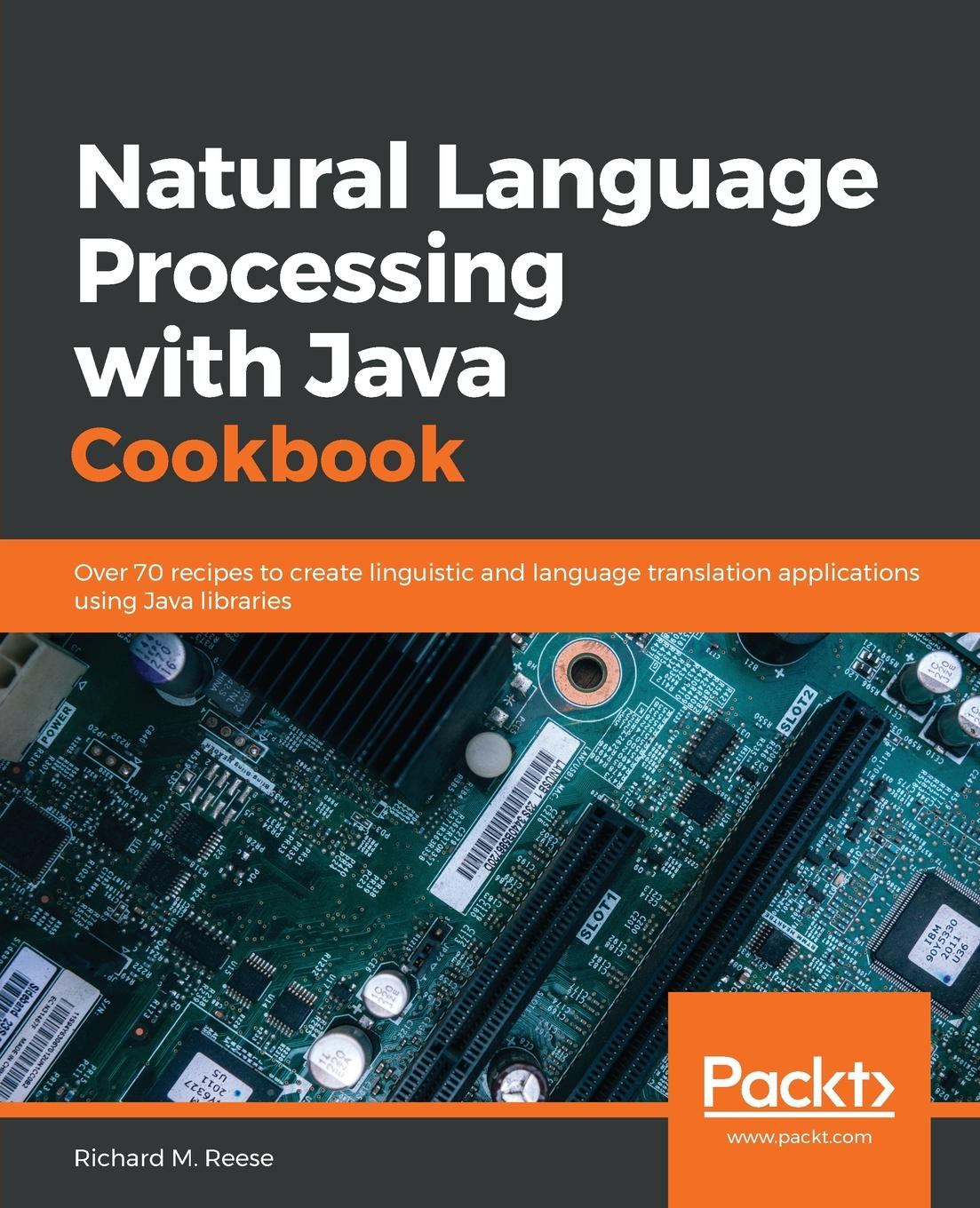 Richard M. Reese Natural Language Processing with Java Cookbook ajay vohra deepak vohra pro xml development with java technology