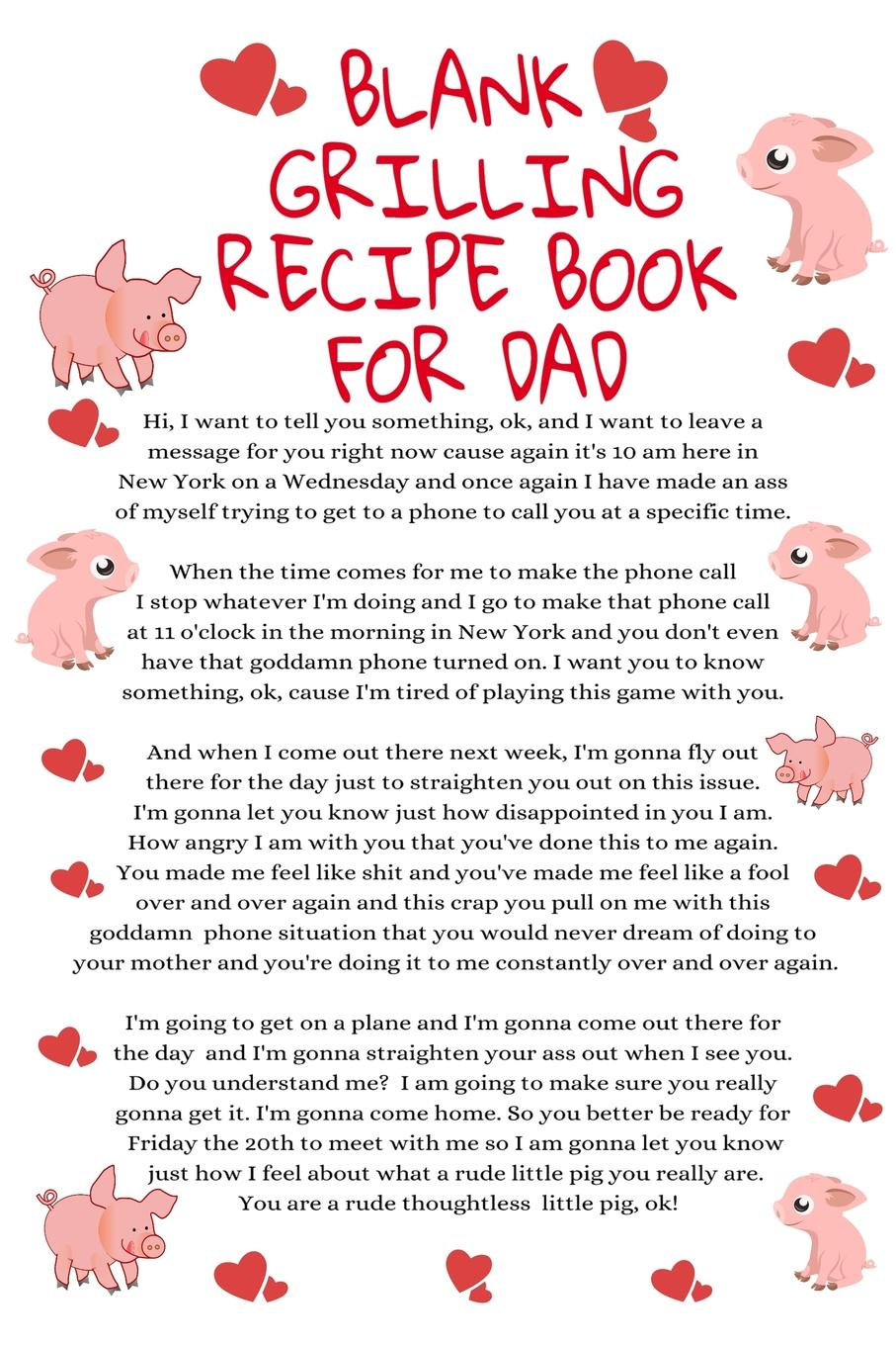 Jennifer Wellington Blank Grilliing Recipe Book For Dad. Funny Father Cooking Notepad Book - Parody Dad Gift Journal To Write Your Favorite Grill Recipes For Fathers With Temper, 6x9 Inches Paper With Black Lines, 120 Pages Ruled Diary For Dad, Boyfriend, Husband, ... journal jungle publishing my recipe book 100 recipe pages conversion tables quotes and more make your own cookbook using this blank recipe book 8 x 10 inches pink purple and orange
