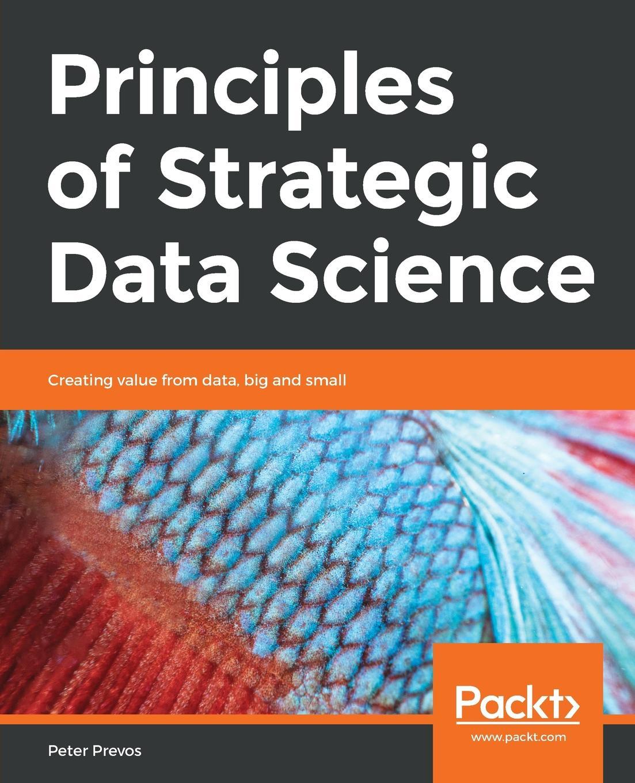 цены на Peter Prevos Principles of Strategic Data Science  в интернет-магазинах