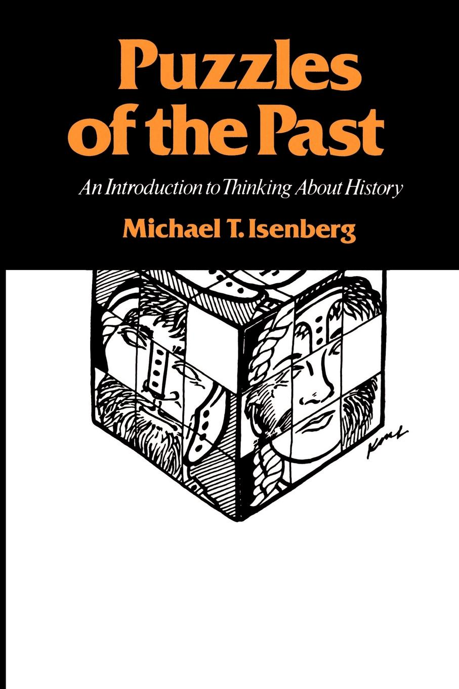 цены на Michael T. Isenberg Puzzles of the Past. An Introduction to Thinking about History  в интернет-магазинах