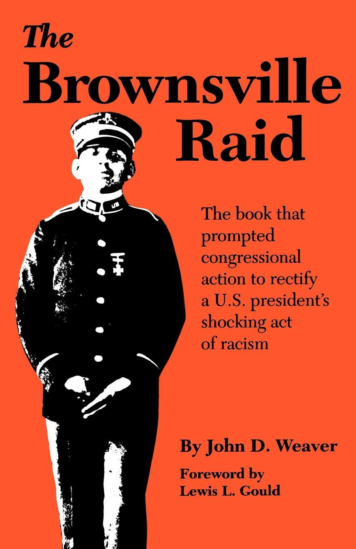 John D. Weaver Brownsville Raid