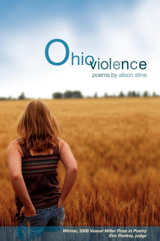 Alison Stine Ohio Violence