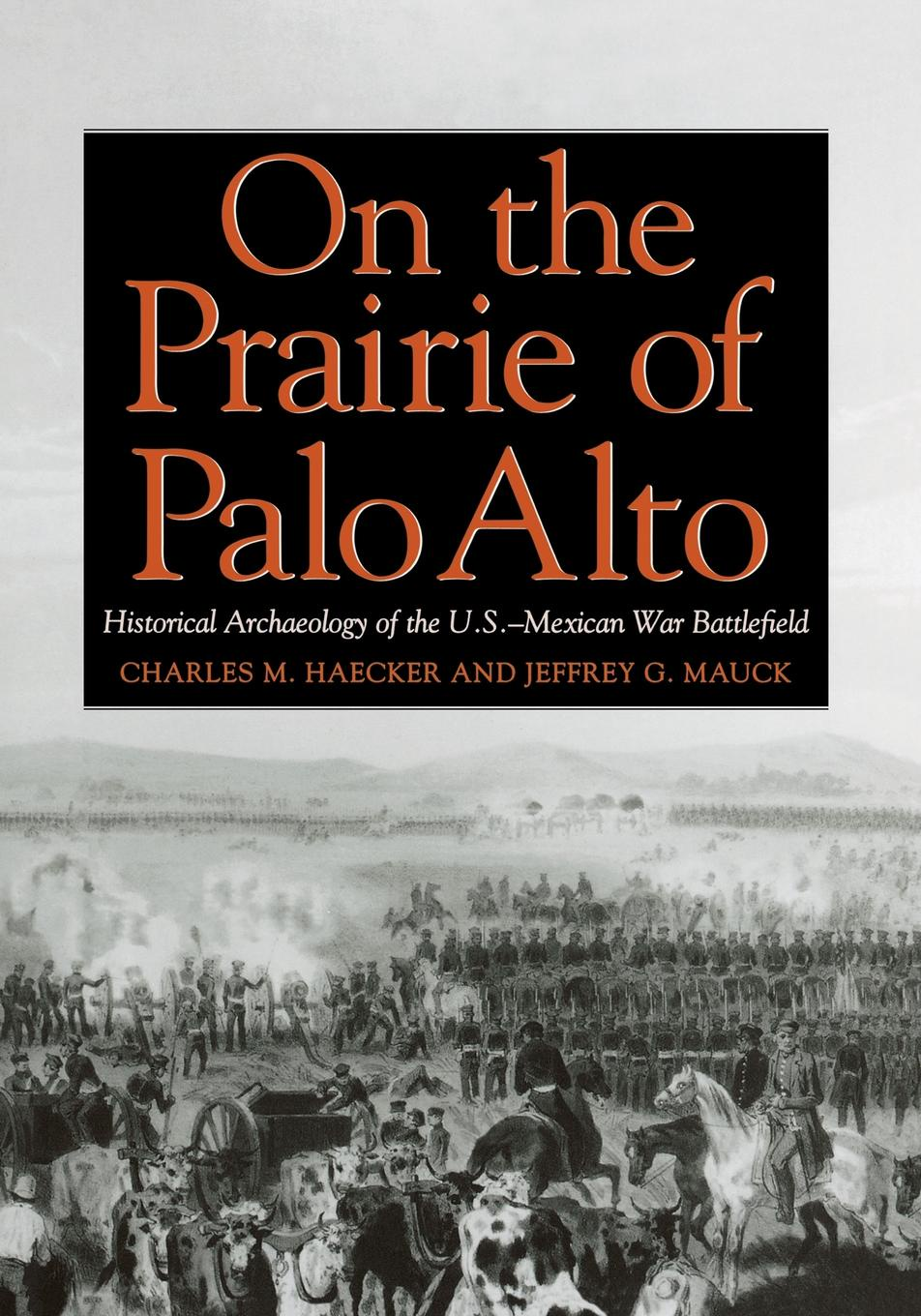 Charles M. Haecker, Jeffrey G. Mauck, And Mauck Haecker and On the Prairie of Palo Alto