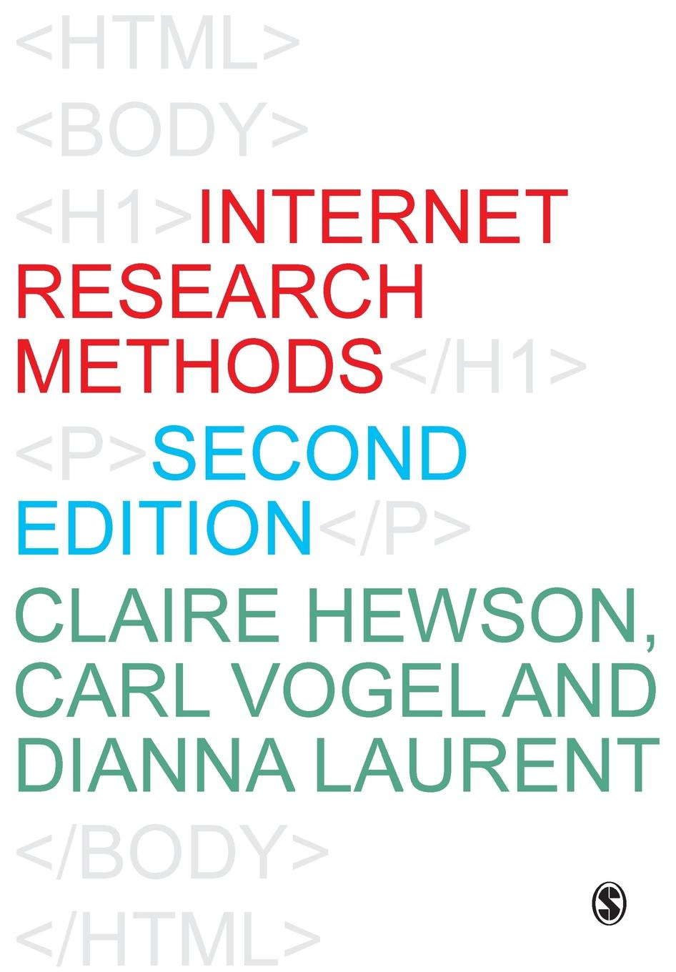 Claire Hewson, Carl Vogel, Dianna Laurent Internet Research Methods цена в Москве и Питере