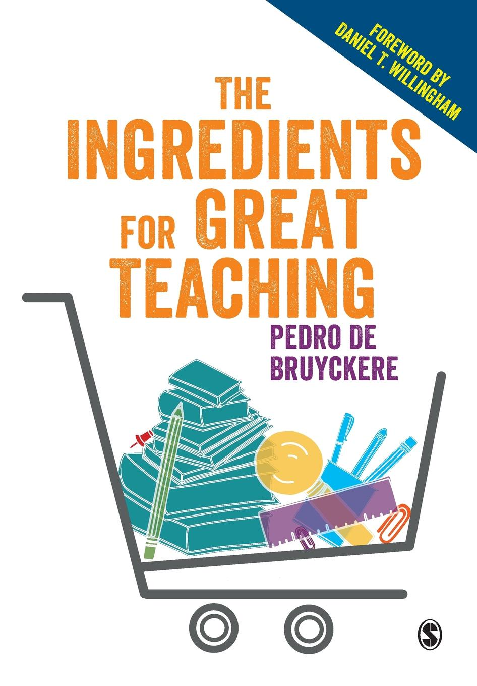 Фото - Pedro De Bruyckere The Ingredients for Great Teaching 5 ingredients quick
