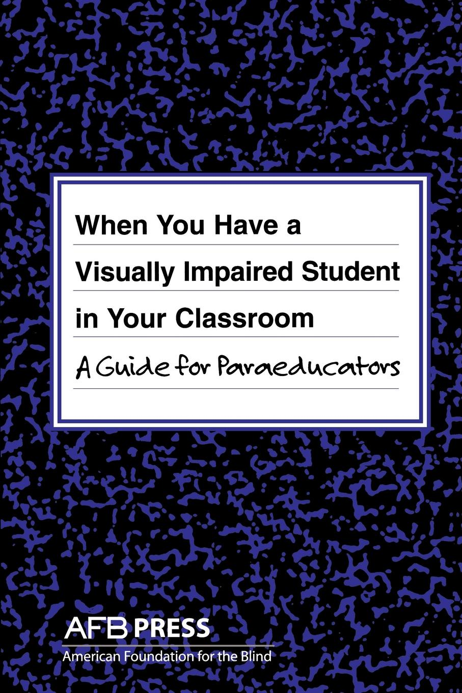 Joanne Russotti, Rona Shaw When You Have a Visually Impaired Student in Your Classroom. A Guide for Paraeducators недорго, оригинальная цена