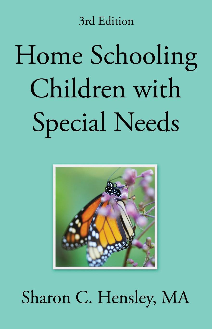 Sharon Hensley Home Schooling Children with Special Needs (3rd Edition) saleh alkafri child labor and schooling