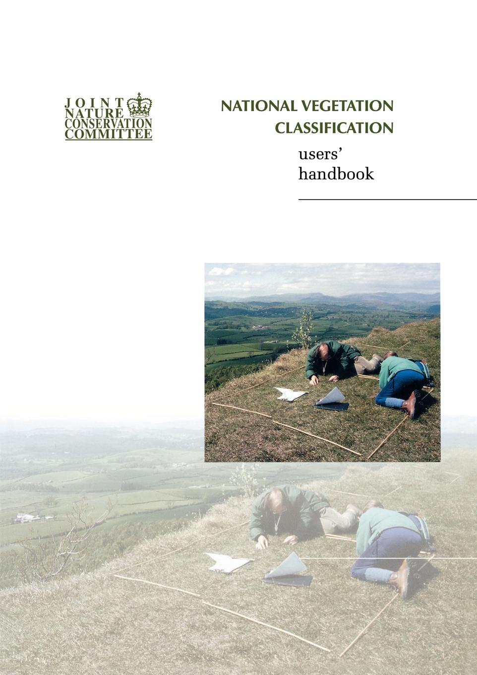 John S. Rodwell National Vegetation Classification - Users' Handbook vegetation hong 120