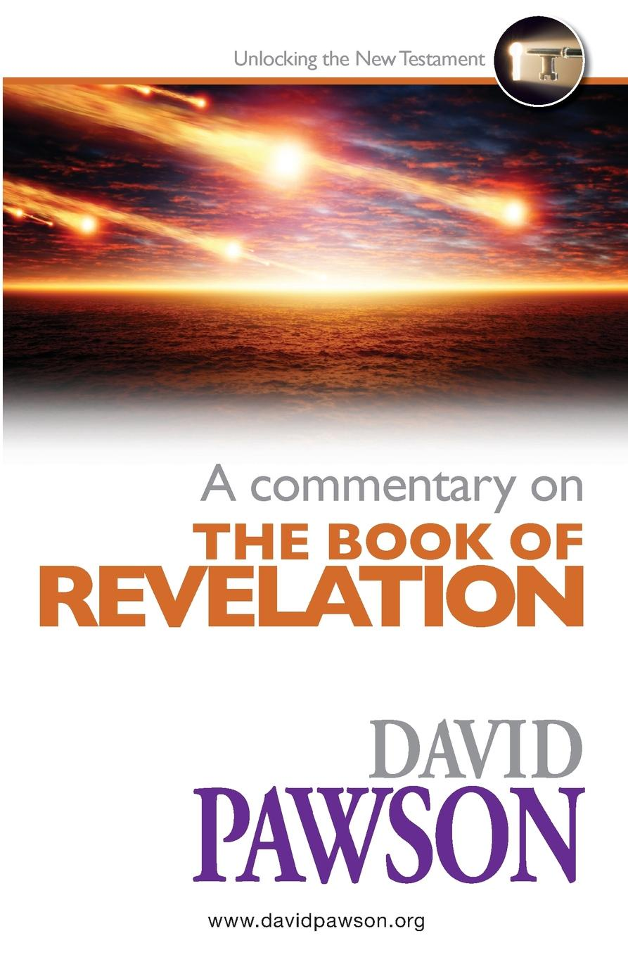 David Pawson A Commentary on the Book of Revelation