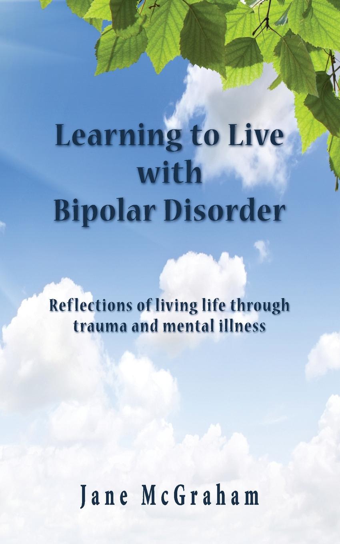 Jane McGraham Learning to Live with Bipolar Disorder 20pcs lot tps61221dckr tps61221