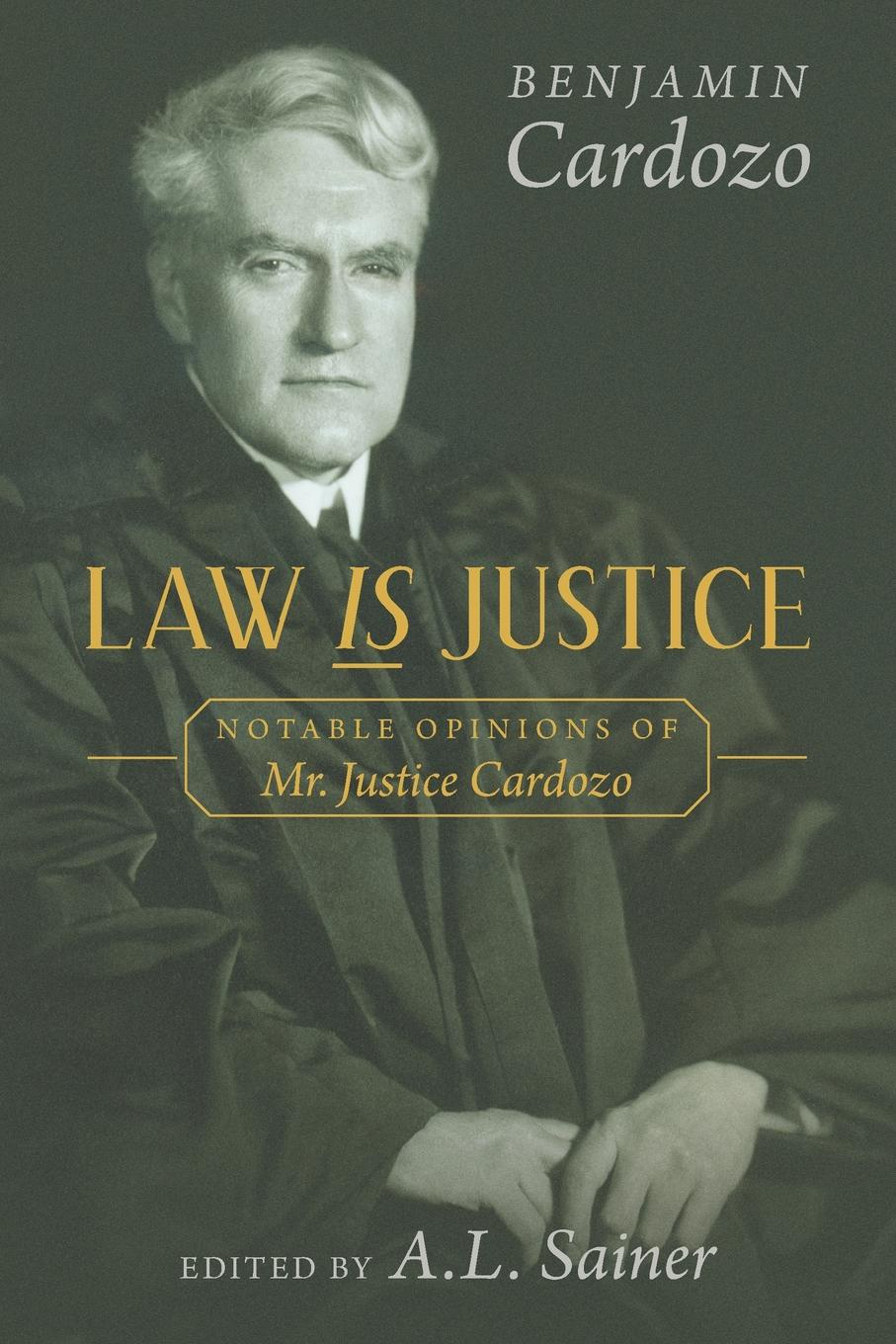 Benjamin Cardozo Law is Justice. Notable Opinions of Mr. Justice Cardozo edited by alison dunn the voluntary sector the state and the law