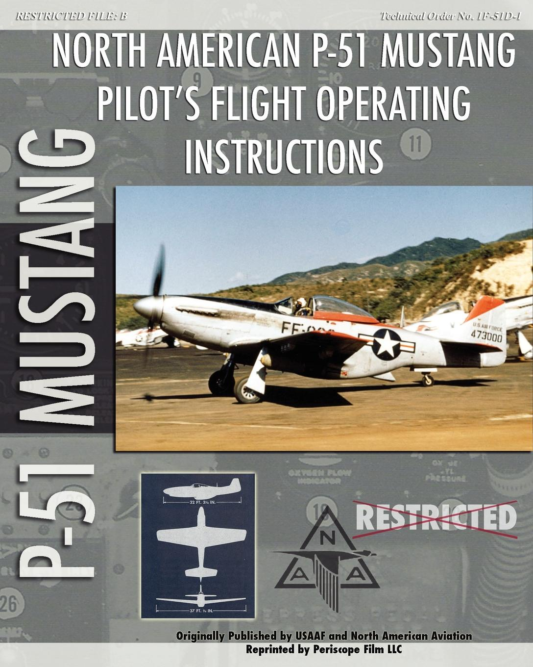 United States Army Air Force P-51 Mustang Pilot's Flight Operating Instructions