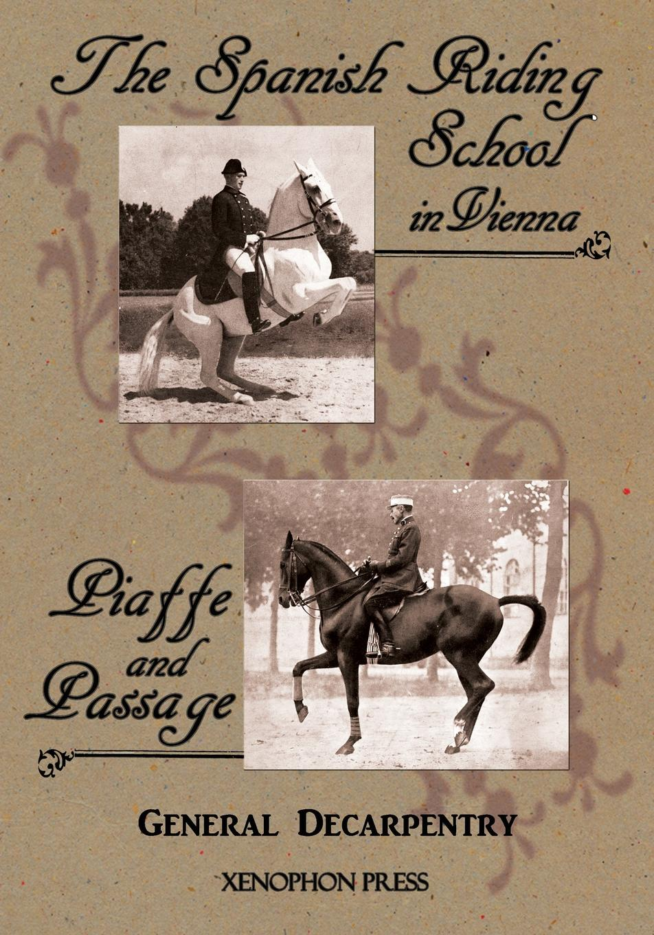General Albert Decarpentry 'Spanish Riding School' and 'Piaffe and Passage' by Decarpentry татьяна олива моралес the comparative typology ofspanish and english texts story and anecdotes for reading translating and retelling inspanish and english adapted by © linguistic rescue method level a1 a2