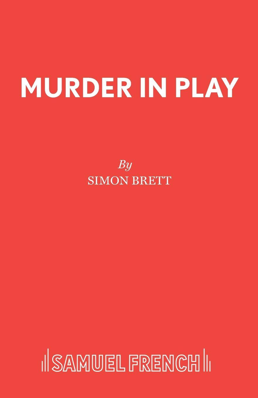 Simon Brett Murder in Play the paris wife