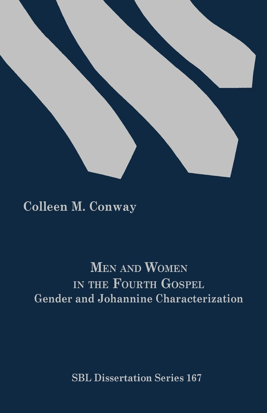Colleen M. Conway Men and Women in the Fourth Gospel. Gender and Johannine Characterization colleen mwendandu gender disability and education policy in kenya