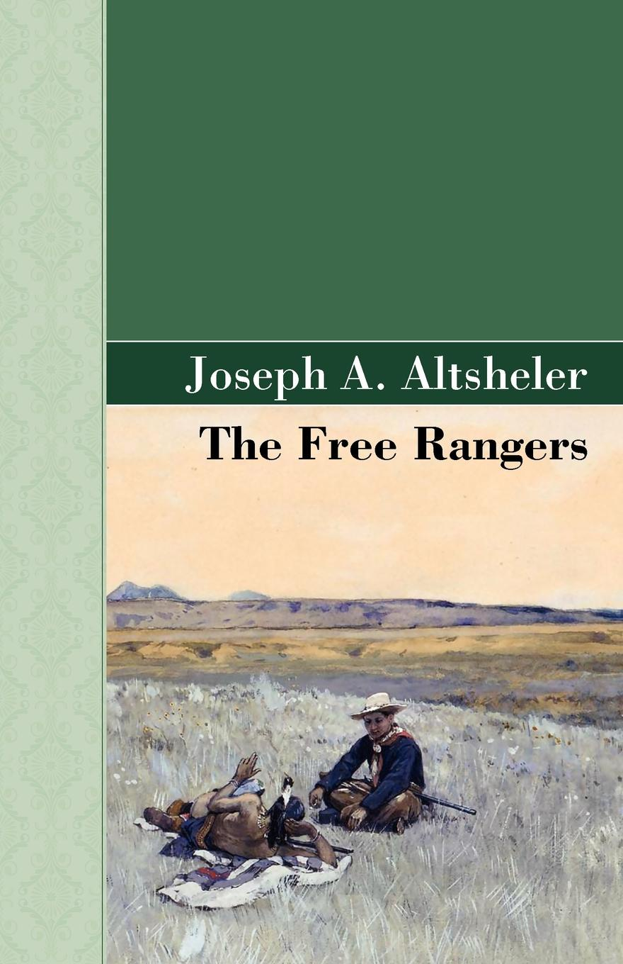 Joseph A. Altsheler The Free Rangers anjali joseph another country