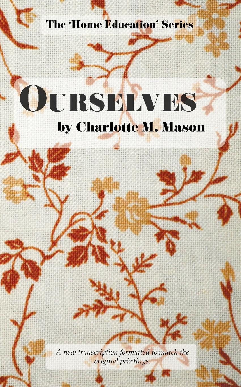 Charlotte M Mason Ourselves mason s woman rites бермуды