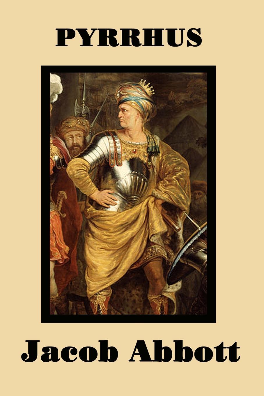 Jacob Abbott Pyrrhus