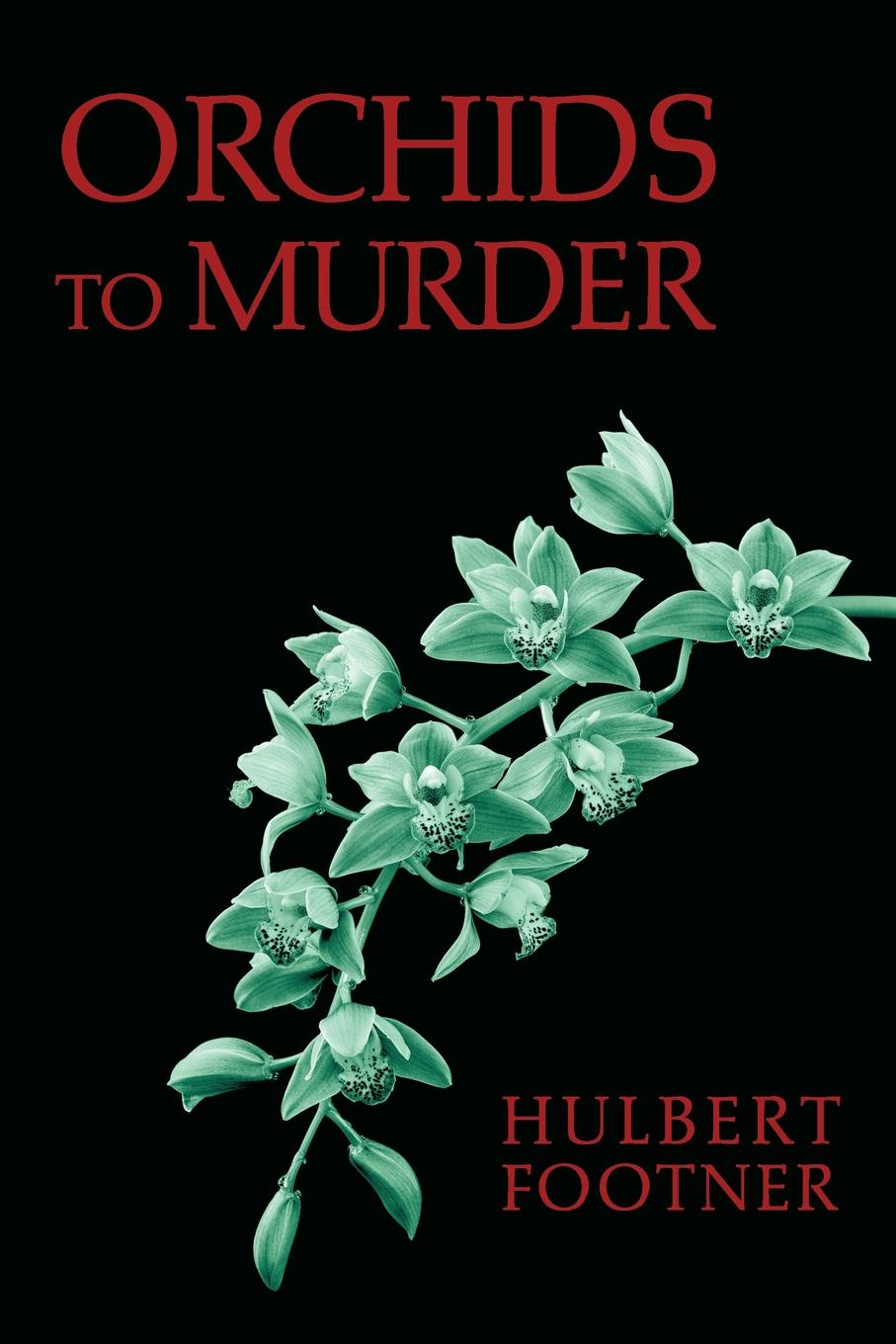 Hulbert Footner Orchids to Murder (an Amos Lee Mappin Mystery) mary ellen lee danny and life on bluff point lost in the dark