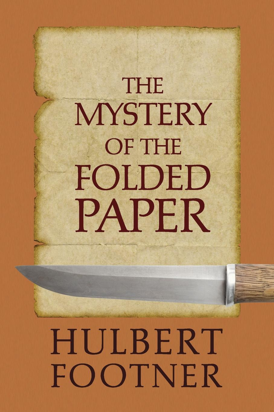 Hulbert Footner The Mystery of the Folded Paper (an Amos Lee Mappin Mystery) бюстгальтер mystery oup s