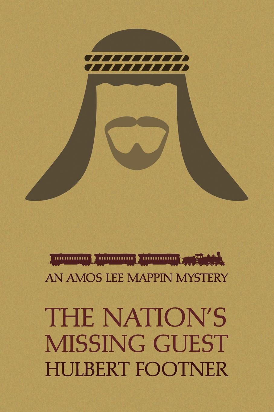 Hulbert Footner The Nation's Missing Guest (an Amos Lee Mappin Mystery) недорго, оригинальная цена