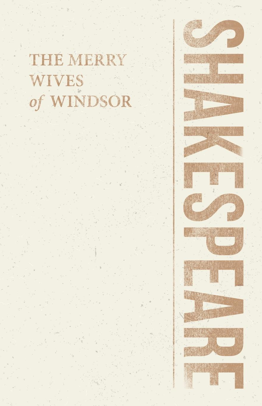 William Shakespeare The Merry Wives of Windsor william shakespeare julius casar