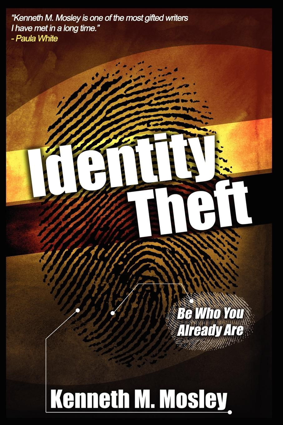 Kenneth M. Mosley Identity Theft. Be Who You Already Are! pascale smets and god created the au pair