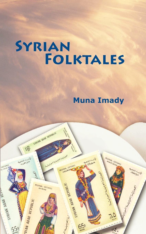 Muna Imady Syrian Folktales world folktales level 5
