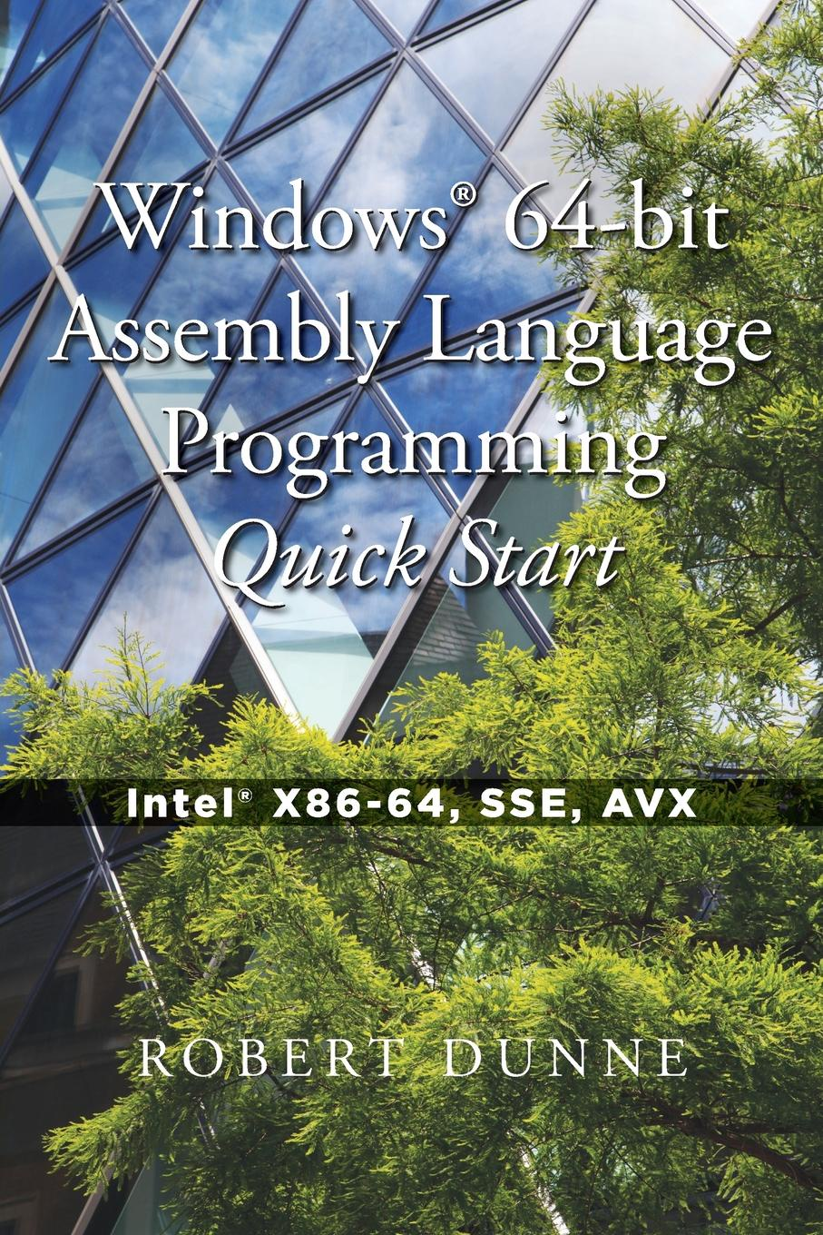 Robert Dunne Windows. 64-bit Assembly Language Programming Quick Start. Intel. X86-64, SSE, AVX xilinx platform cable usb line downloader to download the fpga cpld programming