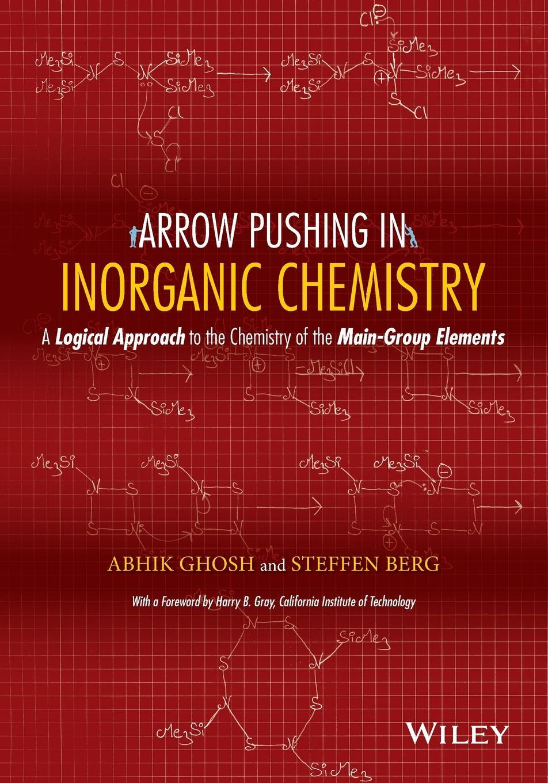 Ghosh, Berg Arrow Pushing Inorganic Chemis