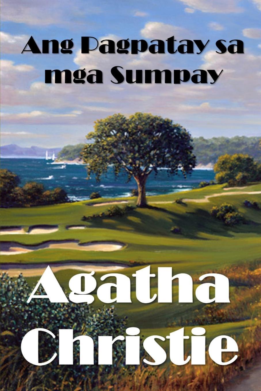 Agatha Christie Ang Pagpatay sa mga Sumpay. The Marvelous Land of Oz, Cebuano edition